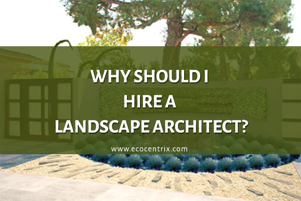 What do landscape architects do why should i hire them for What do landscape architects do